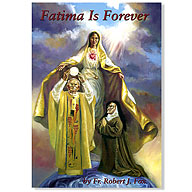 Fatima Book by the late Father Robert J. Fox. Find out more below!